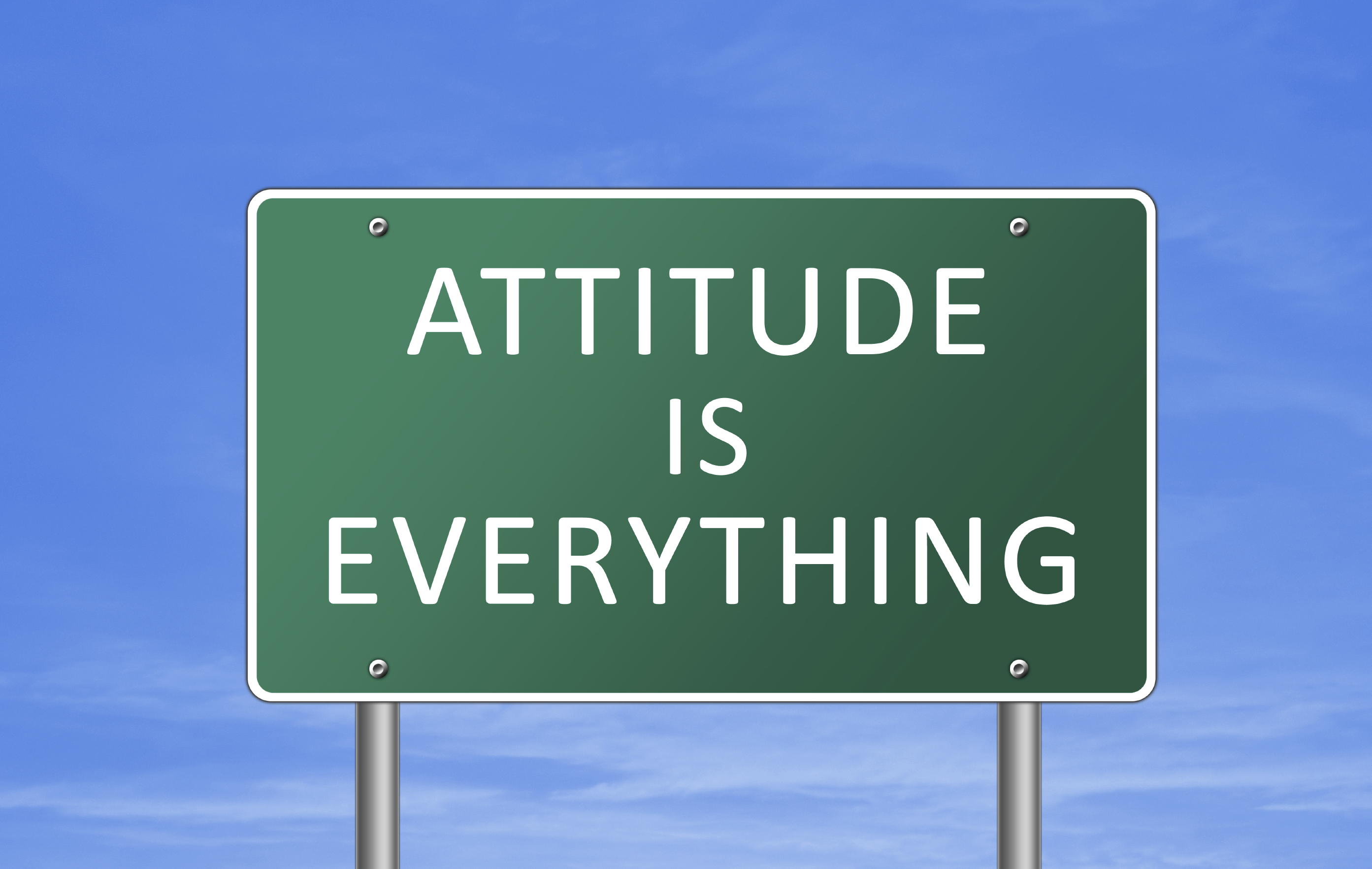 Attitude is everything - road sign concept