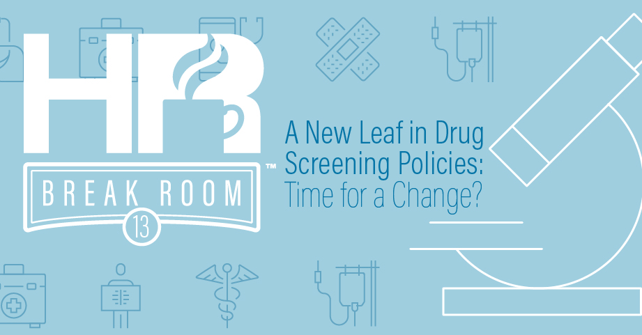 Drug screening policies HR Breakroom podcast episode banner