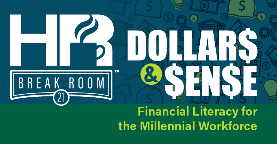 Millennial financial literacy HR Breakroom podcast episode banner