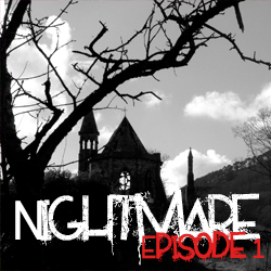 Nightmare Episode 1